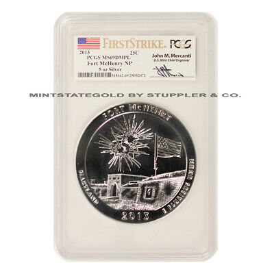 2013 25c 5 Oz Silver ATB Fort McHenry NP PCGS MS69DMPL First Strike Mercanti FS