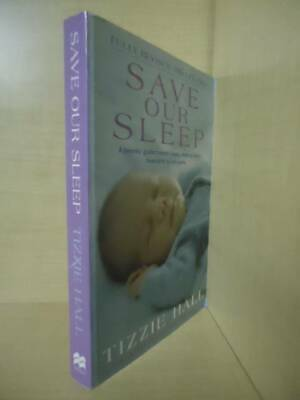Tizzie Hall - Save Our Sleep (Fully Revised And Updated)