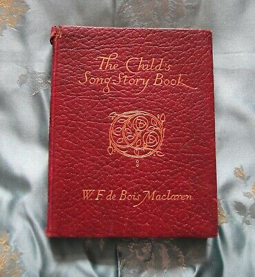 "Orig Ant/ Vintage Leather bound "" The Childs Song Story Book"""" 1922"