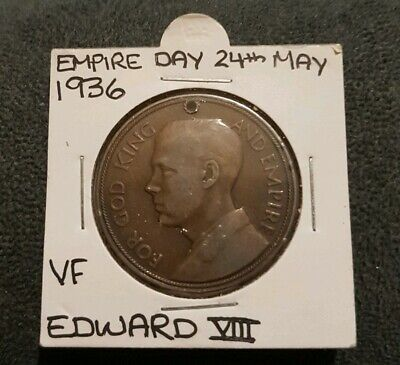 Empire Day 24th May 1936 Edward VIII Medallion VF