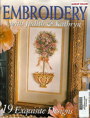 EMBROIDERY WITH JUDITH AND KATHRYN Magazine Australian 19 Projects