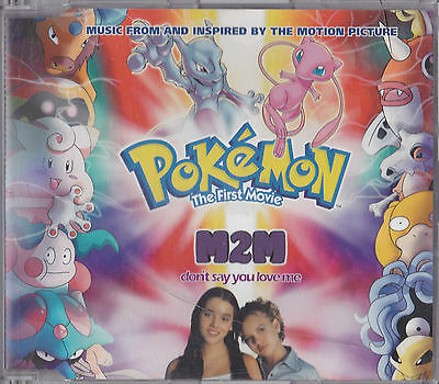 M2M - Don't Say You Love Me   (Music From Pokemon The First Movie)