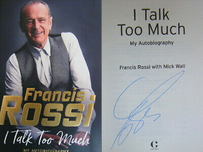 Signed Book I Talk Too Much by Francis Rossi Hardback 2019 1st Edn Status Quo