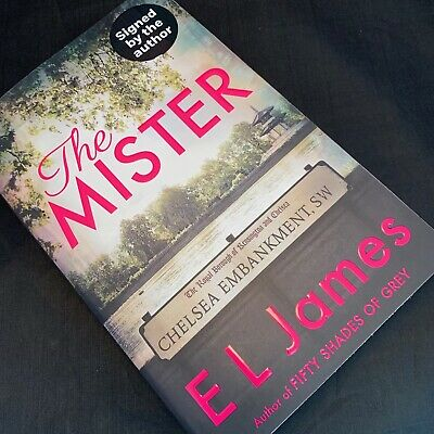 The Mister - E. L. James (Fifty Shades of Grey) 1st/1st Hardback Ed - BRAND NEW