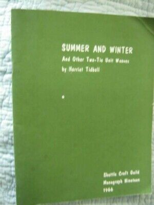 Harriet Tidball-Summer and Winter & Other Two-tie Unit Weaves