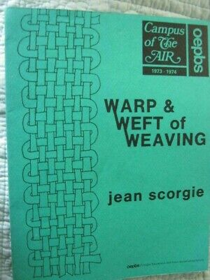 Jean Scorgie-Warp & Weft of Weaving