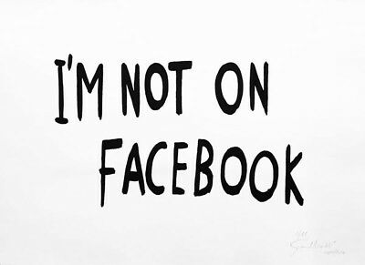Gianni Motti, I' M NOT ON FACEBOOK, Limited Edition Signed, Galerie Perrotin