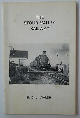 The Stour Railway by BDJ Walsh
