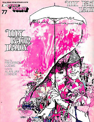 E-Z PLAY TODAY My Fair Lady no.77 sheet music 1981 SONGBOOK ez