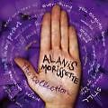 Alanis Morissette Collection Best Hits CD 05 Neu Crazy Ironic Thank you Still