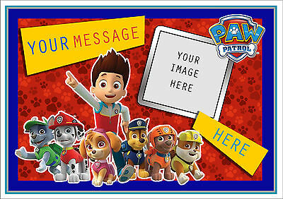 Paw Patrol Personalised A4 Cake Topper Edible Icing Sheet Add Own Photo/ Message