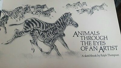 Animals through the Eyes of an Artist A Sketchbook by Ralph Thompson Illustrated