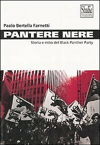 Pantere nere. Storia e mito del Black Panther Party - [Shake]