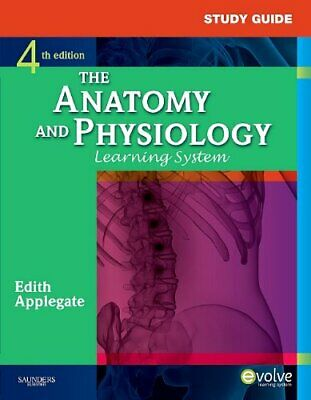 Study Guide For the Anatomy and Physiology Learning System, 4e