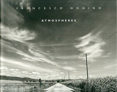 Francesco Nonino. Atmospheres - [Damiani]