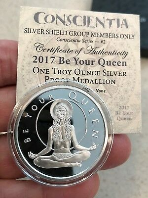 2017 1Oz Be Your Queen Proof #2 Conscientia Series-Silver Shield - 686 Minted