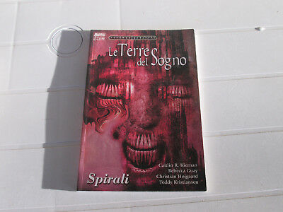 Sandman Presenta - Le Terre Del Sogno: Spirali (Magic Press)
