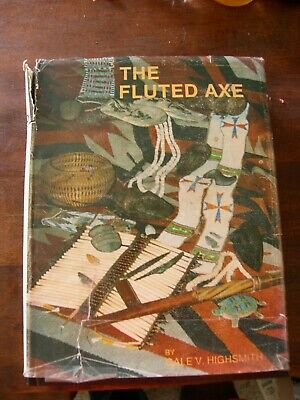 The Fluted Axe by Gale Highsmith 19850-910122-82-2