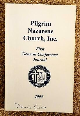 Pilgrim Nazarene Church  First General Conference  2004  Holiness