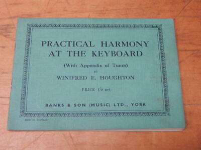 Practical Harmony At The Keyboard ~ Winifred E. Houghton