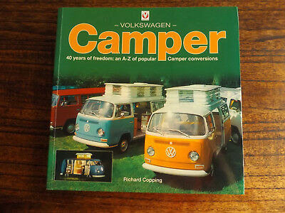 Volkswagen Camper 40 years of freedom, Richard Copping, August 2007, 1ST EDITION