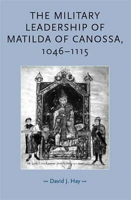 Military Leadership of Matilda of Can by David Hay New Paperback / softback Book