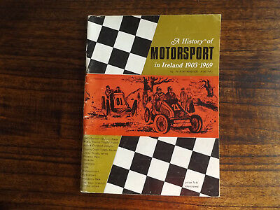 A History of Motorsport in Ireland 1903 - 1969, W.A. McMaster, 1970