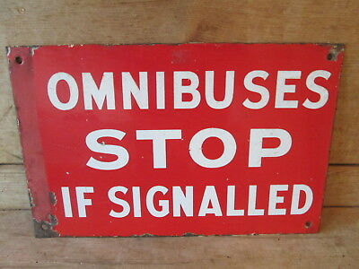 Omnibuses Stop if signalled sign. bus sign. coach sign.enamel sign.vintage sign.