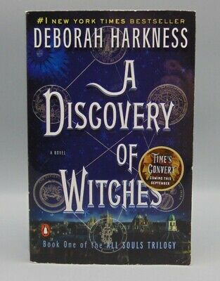A Discovery of Witches All Souls Trilogy Book 1 by Deborah Harkness