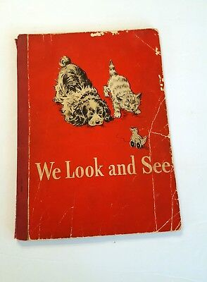 Vintage Dick and Jane 1946 We Look And See Scott Foresman and Company