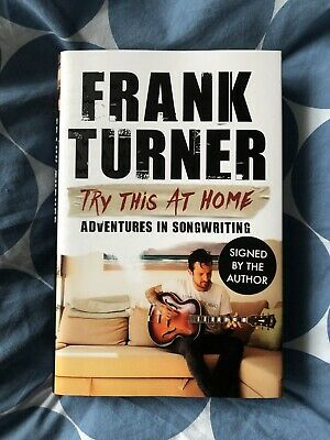 Frank Turner *Signed* Try This at Home: Adventures in Songwriting. UK 1st ed HB