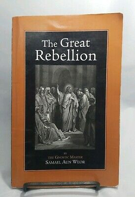 THE GREAT REBELLION by Samael Aun Weor 2003 Thelema Press Gnosticism Occult