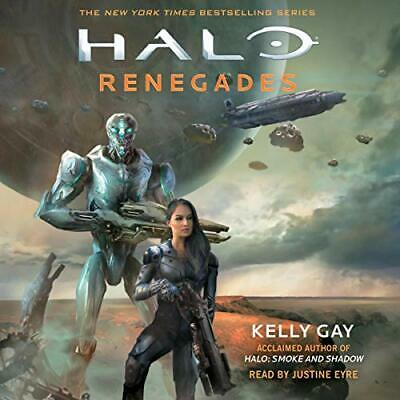 HALO: Renegades by Kelly Gay (Audiobook)