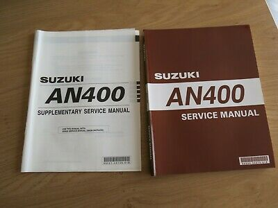 Original service manual Suzuki  AN400 X  model 1999 + supplement
