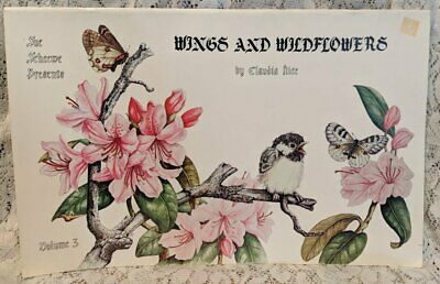Sue Scheewe Presents WINGS & WILDFLOWERS Drawing Painting Book Claudia Nice HTF