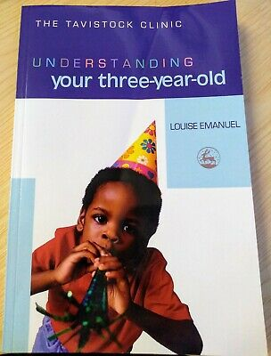 Understanding Your Three-Year-Old by Louise Emanuel (Paperback, 2004)