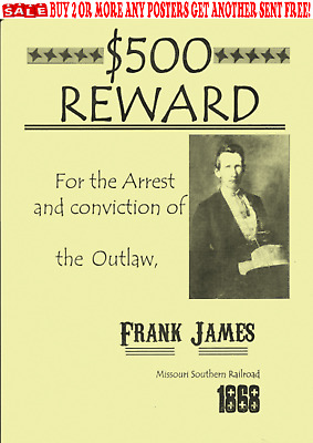 Old West Wanted Posters Outlaw Frank James Western Civil War Reward