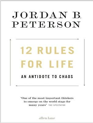 (EBOOK) 12 Rules for Life : An Antidote to Chaos by Jordan Peterson (2018)