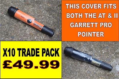 10X Cover To Fit Garrett At/Ii Pro Pointer  Fits Both At/Ii Models Trade Pack