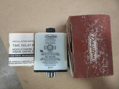 Dayton 6X155 Time Delay Relay 120V 2 to 300 Seconds NEW!!! in Box Free Shipping