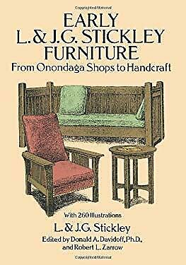 Early L. and J. G. Stickley Furniture : From Onondaga Shops to Handcra-ExLibrary