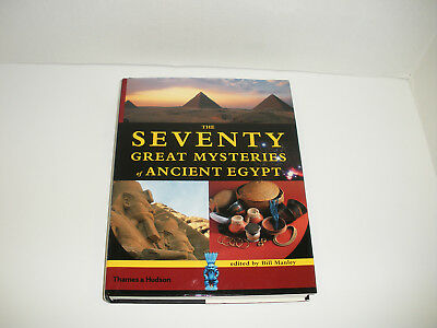 The Seventy Great Mysteries Of Ancient Egypt Thames & Hudson