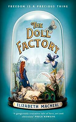 The Doll Factory by Elizabeth Macneal New Hardback Book
