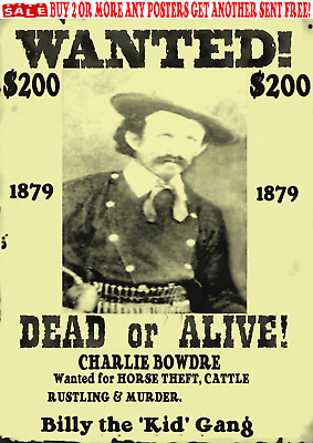 Old West Wanted Outlaw Charlie Bowdre Western Cowboy Billy The Kid Reward