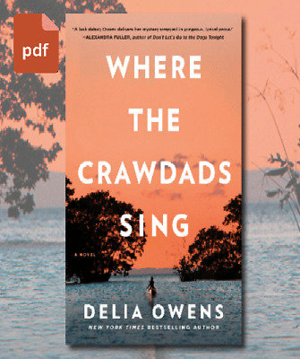 🔥🔥 Where The Crawdads Sing 🔥🔥 by Delia Owens ⚡ FAST DELIVERY⚡ [PDF] EB00K