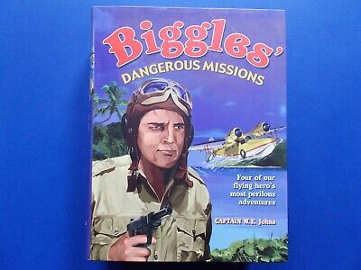 Biggles - Danerous Missions - 4 Stories In One - Captain W. E. Johns - Like New