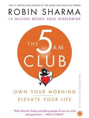 The 5 AM CLUB : Own Your Morning, Elevate Your Life