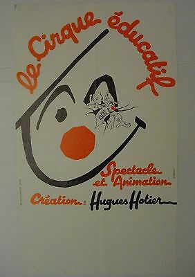 Affiche CIRQUE EDUCATIF illustr. B. BERTIN