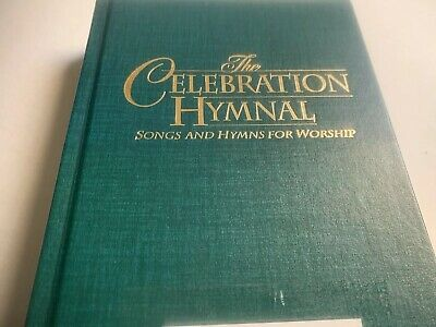1997 The Celebration Hymnal: Songs & Hymns for Worship, World & Integrity Music