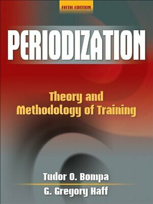 Periodization Theory and Methodology of Training by Tudor Bompa